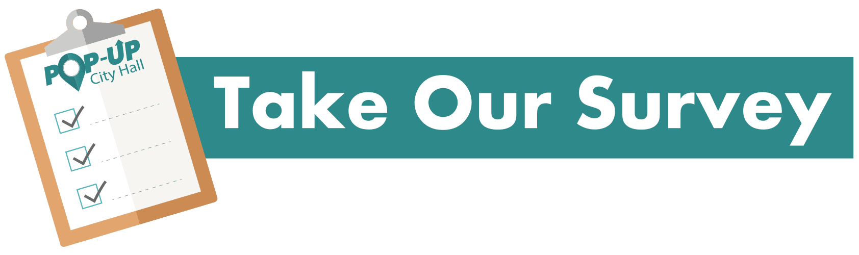 TakeOurSurvey Button, teal pop up city hall logo, with clipboard vector Opens in new window