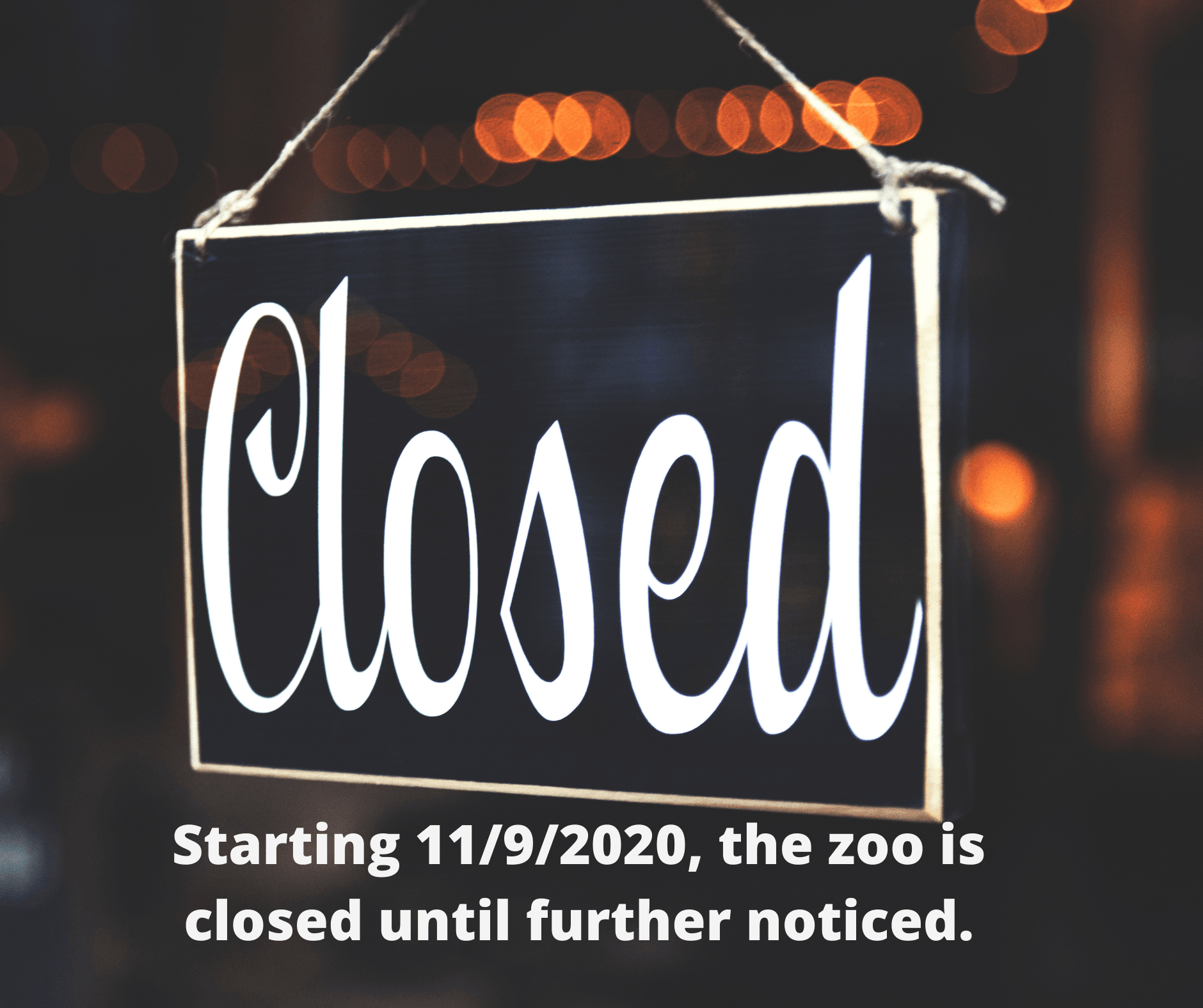 Zoo Closed sign